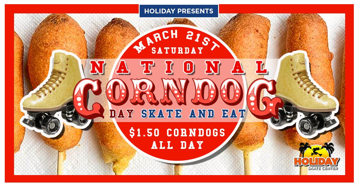 Nationa Corn Dog Day Skates